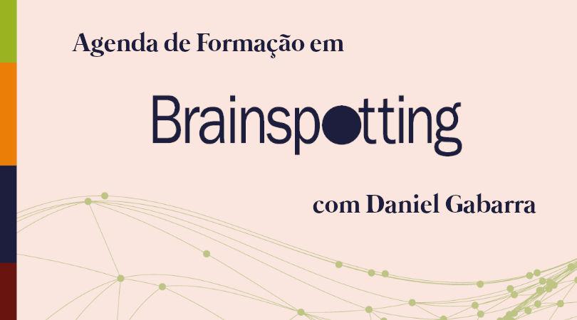 Agenda de Formação em Brainspotting com Daniel Gabarra