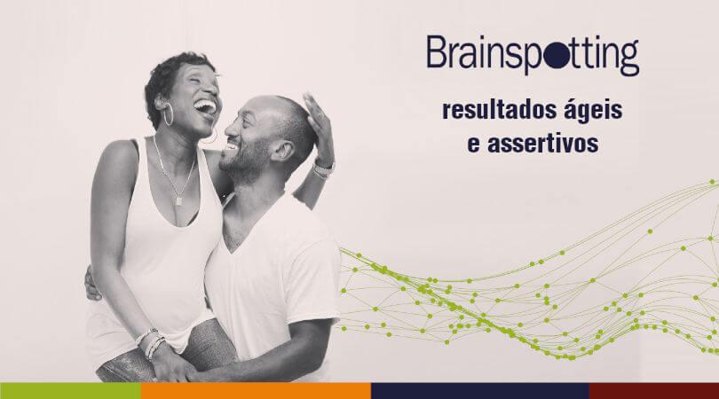 Um casal se abraçando feliz, na imagem está escrito: brainspotting resultados ágeis e assertivos