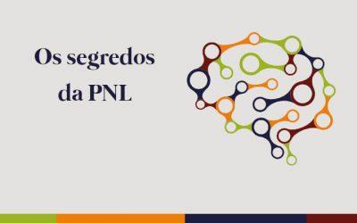 Você conhece a Programação Neuro Linguística?