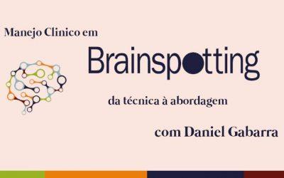 Manejo Clínico em Brainspotting: da técnica à abordagem