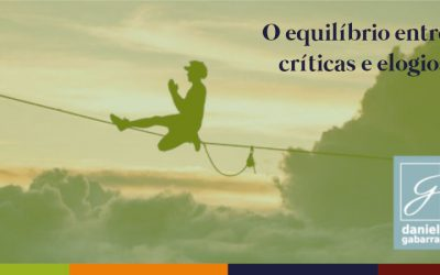 Críticas x elogios: por que um parece mais importante que o outro?