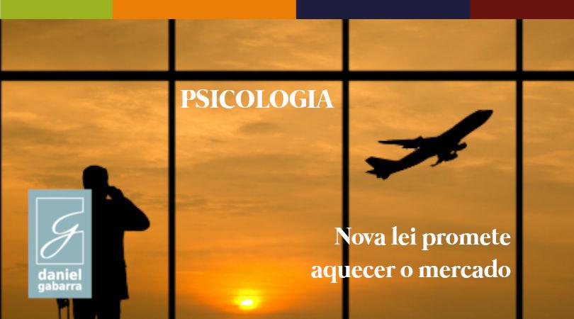 Nova lei promete aquecer o mercado da psicologia