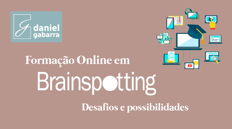 Brainspotting online: desafios e possibilidades