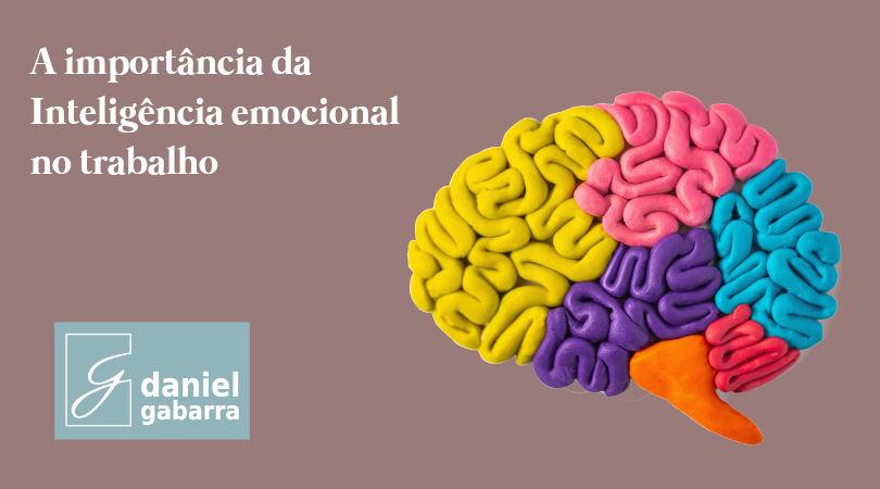 Inteligência emocional: o segredo para o sucesso