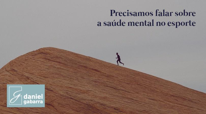 Saúde mental no esporte: precisamos falar a respeito